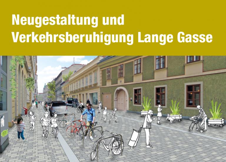 """Text """"Neugestaltung und Verkehrsberuhigung Lange Gasse"""" und eine Visualisierung der neuen Begegnungszone mit Pflastersteinen und Menschen"""