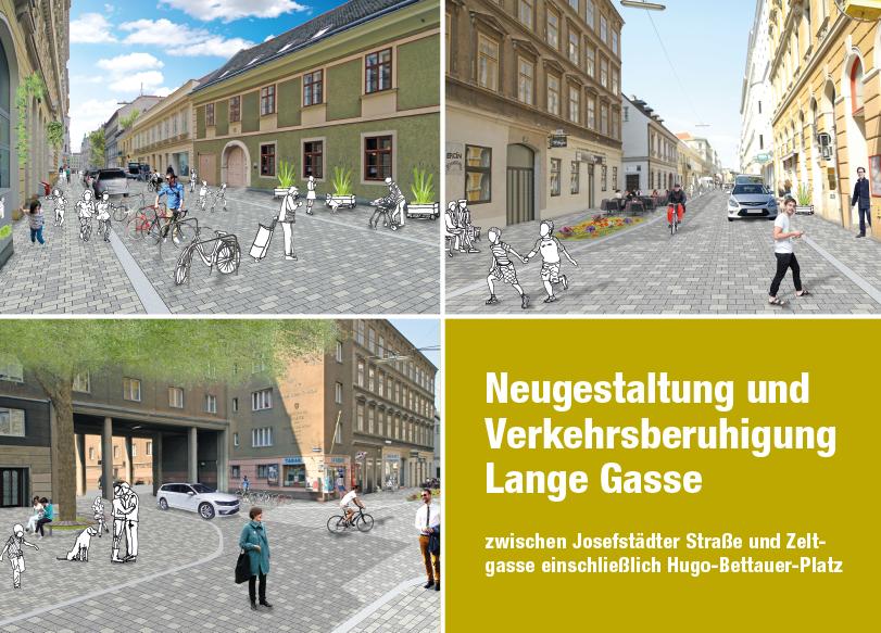 Folder Lange Gasse Neugestaltung und Verkehrsberuhigung; Redaktion, Grafik: Dialog Plus, Claudia Marschall; Fotos: (C) Mobilitätsagentur Wien / nonconform
