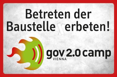 Betreten der Baustelle erbeten - gov20camp Vienna 2013